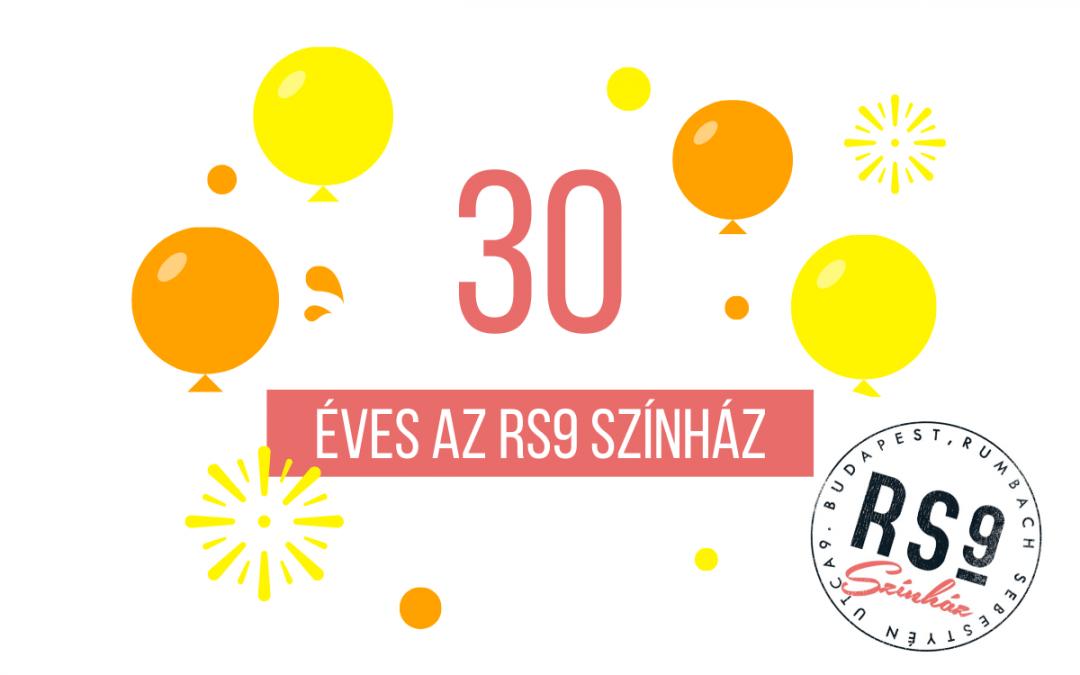30 éves az RS9 Színház